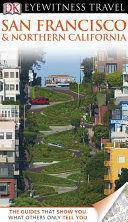 EYEWITNESS TRAVEL SAN FRANCISCO AND NORTHERN CALIFORNIA