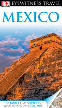 EYEWITNESS TRAVEL MEXICO
