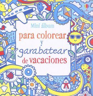 MINI  ALBUM PARA COLOREAR Y GARABATEAR DE VACACIONES