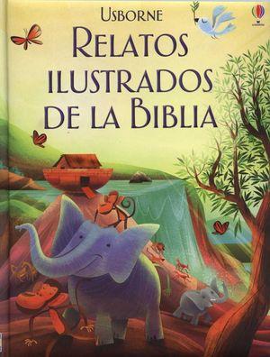 RELATOS ILUSTRADOS DE LA BIBLIA