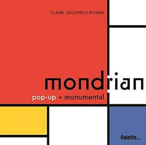 MONDRIAN - POP UP MONUMENTAL