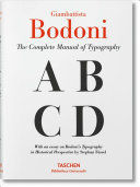 BODONI. THE COMPLETE MANUAL OF TYPOGRAPHY