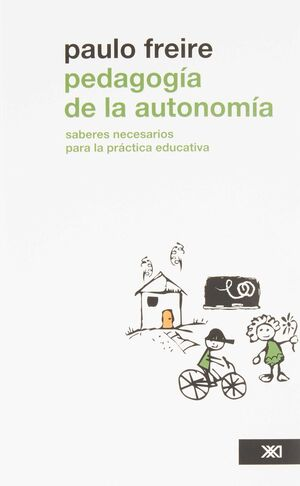 PEDAGOGIA DE LA AUTONOMIA