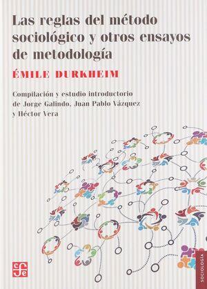 REGLAS DEL MÉTODO SOCIOLÓGICO Y OTROS ENSAYOS METODOLOGIA