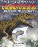 GIGANTOSAURIO EL GIGANTE DEL SUR