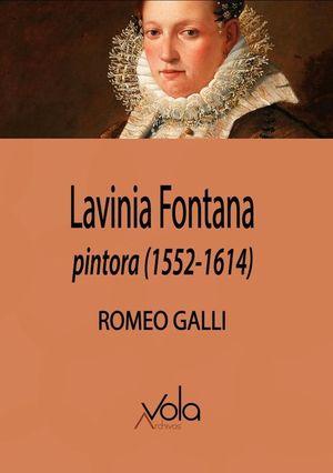 LAVINIA FONTANA, PINTORA (1552-1614)