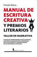 MANUAL DE ESCRITURA CREATIVA. Y PREMIOS LITERARIOS