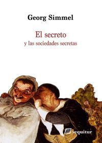 EL SECRETO Y LAS SOCIEDADES SECRETAS