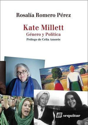 KATE MILLET GENERO Y POLITICA
