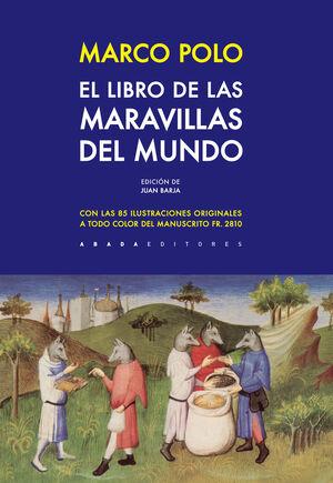 MARCO POLO. EL LIBRO DE LAS MARAVILLAS DEL MUNDO.