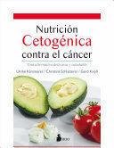 NUTRICION CETOGENICA CONTRA EL CANCER
