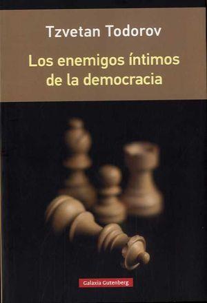 LOS ENEMIGOS ÍNTIMOS DE LA DEMOCRACIA- RÚSTICA