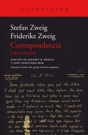 CORRESPONDENCIA 1912-1942. STEFAN Y FRIDERIKE ZWEIG