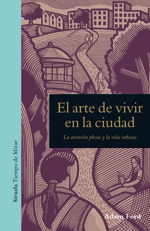 EL ARTE DE VIVIR EN LA CIUDAD