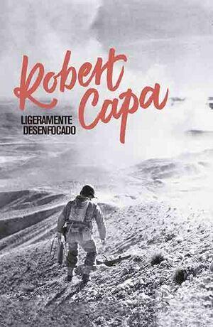 ROBERT CAPA. LIGERAMENTE DESENFOCADO