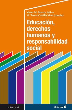 EDUCACIÓN, DERECHOS HUMANOS Y RESPONSABILIDAD SOCIAL