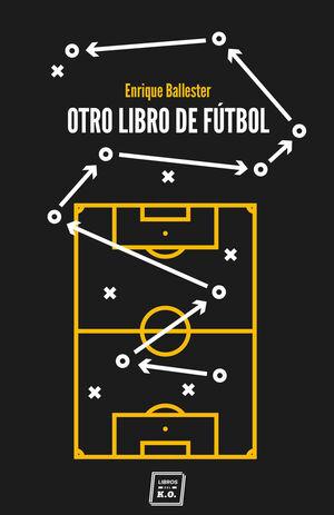 OTRO LIBRO DE FÚTBOL