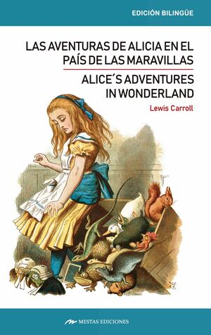 ALICE´S ADVENTURES IN WONDERLAND / LAS AVENTURAS DE ALICIA EN EL PAÍS DE LAS MAR