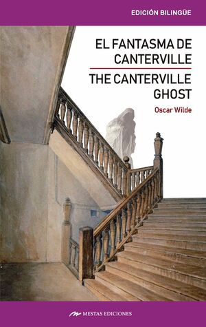 THE CANTERVILLE GHOST AND OTHER STORIES / EL FANTASMA DE CANTERVILLE Y OTROS CUE