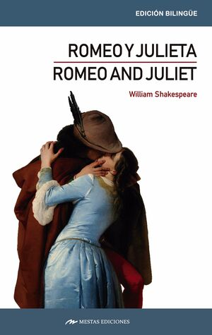 ROMEO AND JULIET / ROMEO Y JULIETA