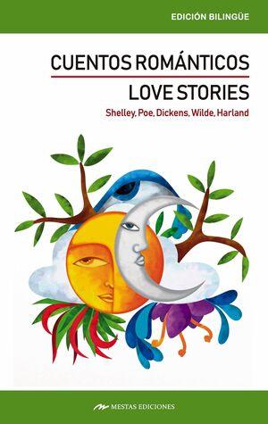CUENTOS ROMANTICOS. LOVE STORIES. BILINGUE
