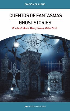GHOST STORIES/CUENTOS DE FANTASMAS
