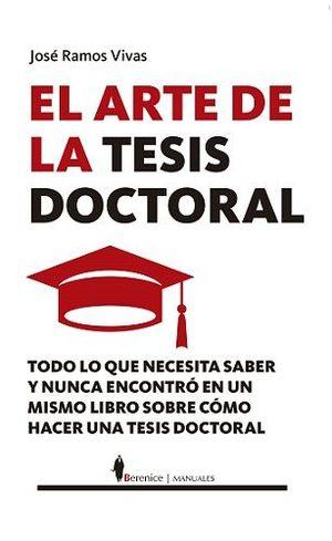 ARTE DE LA TESIS DOCTORAL, EL