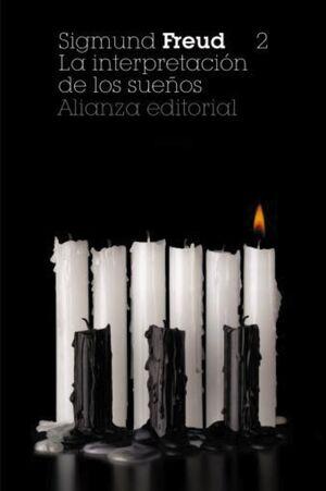 LA INTERPRETACIÓN DE LOS SUEÑOS, 2. LOS SUEÑOS