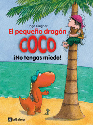 EL PEQUEÑO DRAGÓN COCO. NO TENGAS MIEDO !