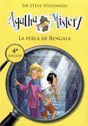 LA PERLA DE BENGALA AGATHA MISTERY