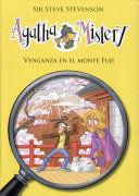 AGATHA MISTERY LA VENGANZA DEL MONTE FUJI