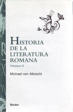 HISTORIA DE LA LITERATURA ROMANA VOLUMEN 2