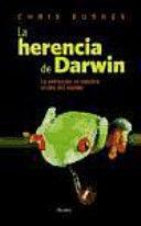LA HERENCIA DE DARWIN. LA EVOLUCIÓN EN NUESTRA VISIÓN DEL MUNDO