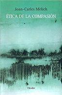 ETICA DE LA COMPASION