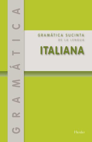 GRÁMATICA SUCITA DE LA LENGUA ITALIANA