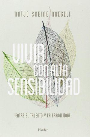 VIVIR CON ALTA SENSIBILIDAD