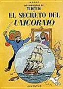 EL SECRETO DEL UNICORNIO - TINTIN