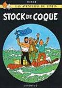 STOCK DE COQUE - TINTIN
