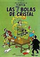 LAS 7 BOLAS DE CRISTAL - TINTIN