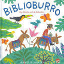 BIBLIOBURRO  UNA HISTORIA REAL DE COLOMBIA