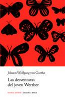 LAS DESAVENTURAS DEL JOVEN WERTHER