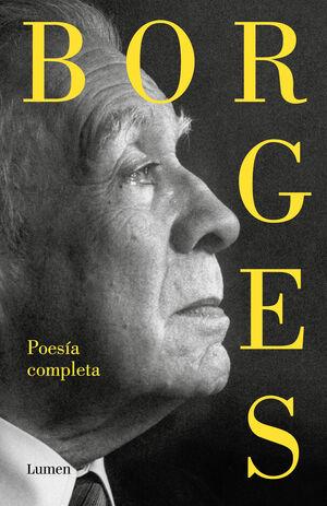 POESÍA COMPLETA. JORGE LUIS BORGES