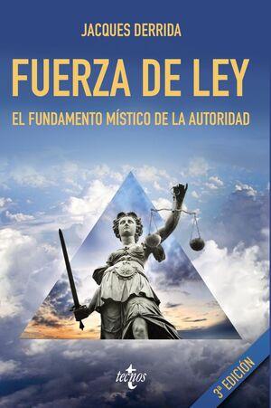 FUERZA DE LEY EL FUNDAMENTO MISTICO DE LA AUTORIDAD