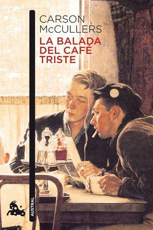 LA BALADA DEL CAFÉ TRISTE