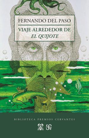 VIAJE ALREDEDOR DE EL QUIJOTE