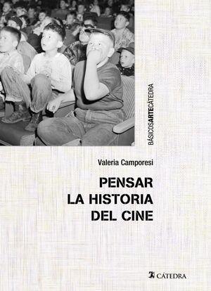 PENSAR LA HISTORIA DEL CINE