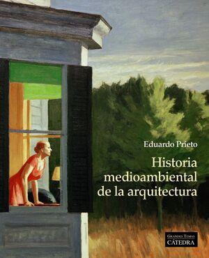 HISTORIA MEDIOAMBIENTAL DE LA ARQUITECTURA