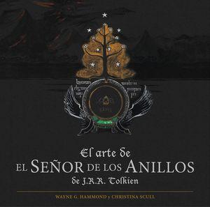 EL ARTE DE EL SEÑOR DE LOS ANILLOS DE J. R. R. TOLKIEN