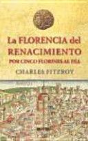 LA FLORENCIA DEL RENACIMIENTO POR CINCO FLORINES AL DIA