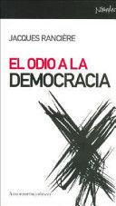 ODIO A LA DEMOCRACIA. COLECCION NOMADAS
